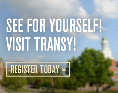 See for yourself! Visit Transy! Register Today