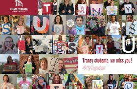 Transy students, we miss you!