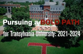 Transylvania releases three-year roadmap to grow enrollment, support students