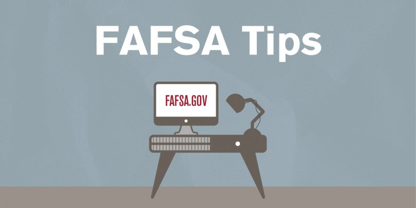 FAFSA tips, FAFSA.gov