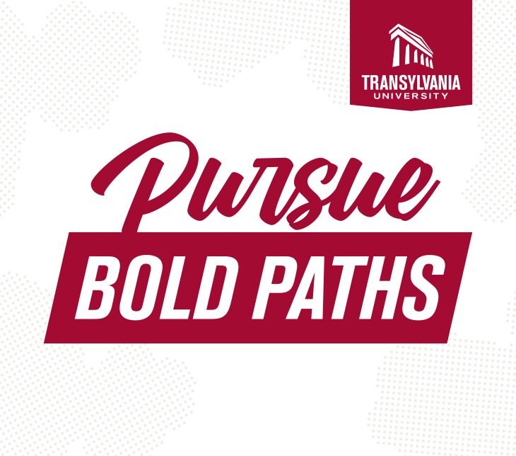 Transy Viewbook Cover - Pursue Bold Paths