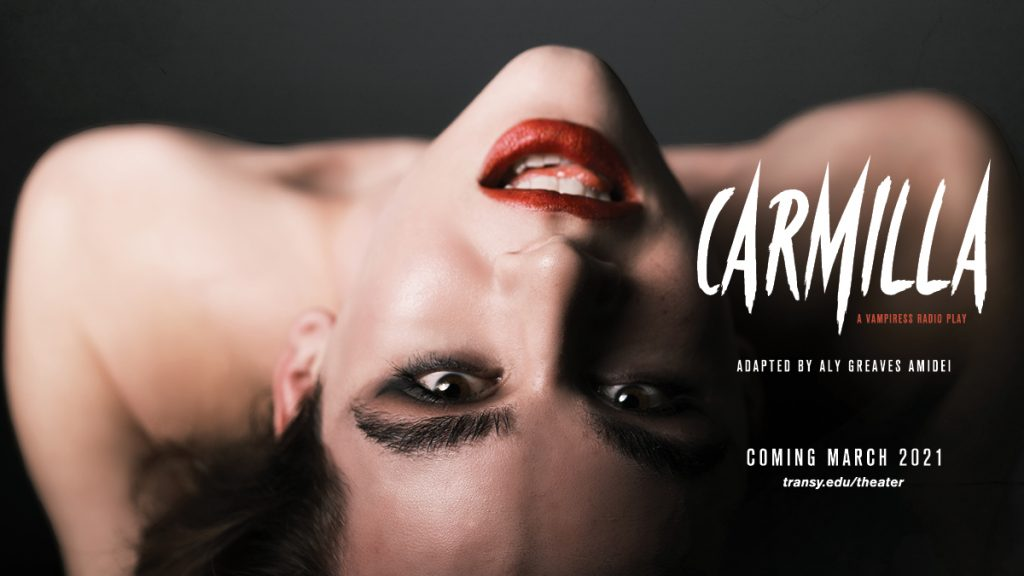 Carmilla - a Vampiress Radio Play Adapted by Aly Grreaves Amidei Coming March 2021
