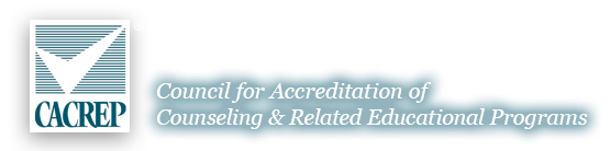 Council for the accreditation of Counseling & Related Educational Programs