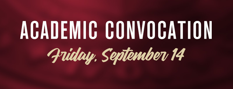 Academic Convocation - Friday, September 14